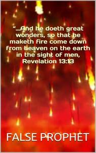 False Prophet Fire rain