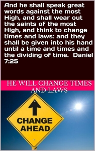 Antichrist will change times and laws